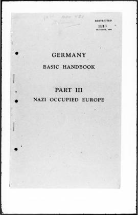 UNWCC - Allied Military Forces: Germany Basic Handbook, Part III, Nazi Occupied Europe (printed, ...