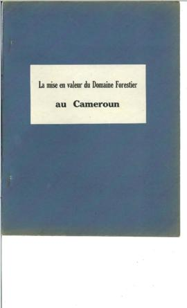 Africa - Cameroon - Visiting Mission - documentation, reports and memoranda (one binder)