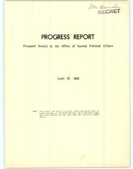 Progress Reports (Office of Special Political Affairs, Department of State re: United Nations act...