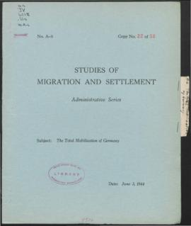 Administrative Papers - The Total Mobilization of Germany